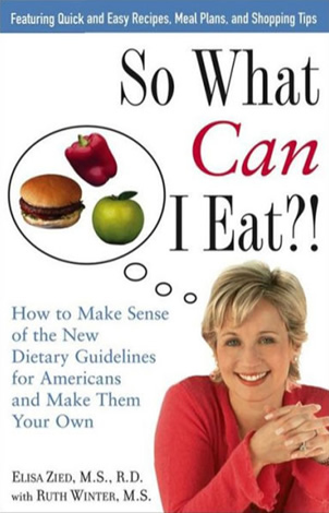 So What Can I Eat?! by author Elisa Zied